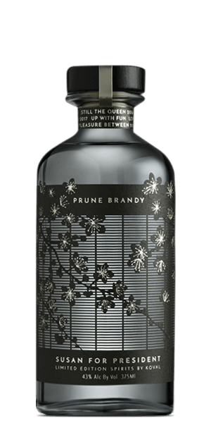 Susan for President Prune Brandy